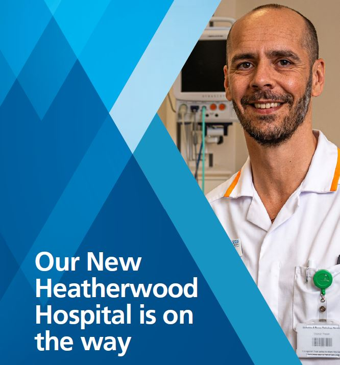 Our New Heatherwood Hospital is on its way